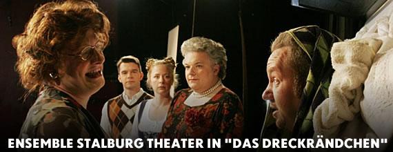 Ensemble Stalburg Theater in Das Dreckrändchen